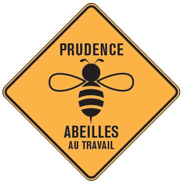 pancarte de prudence vis à vis des abeilles