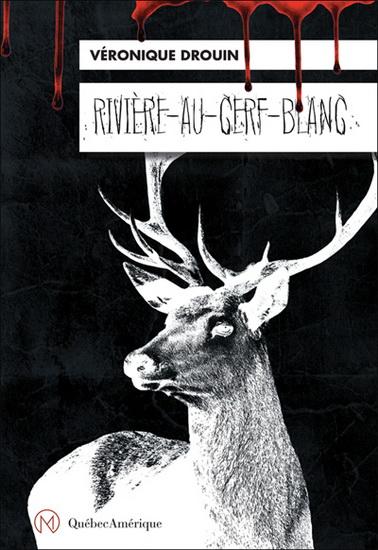 livre rivière au cerf blanc